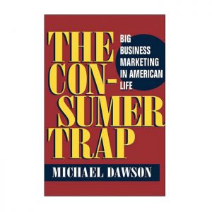 The Con-sumer trap
