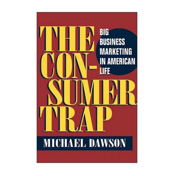 The Con-sumer trap